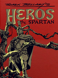 Frank Bellamy's Heros the Spartan The Complete Adventures (Leatherbound) (Limited Edition)